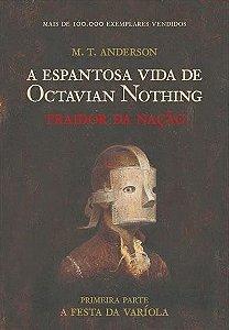 A Espantosa Vida De Octavian Nothing