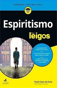 Espiritismo Para Leigos