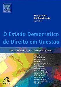 O Estado Democrático De Direito Em Questão