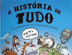 HISTÓRIA DE TUDO, A