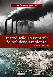 INTRODUÇÃO AO CONTROLE DE POLUIÇÃO AMBIENTAL - 4 ED