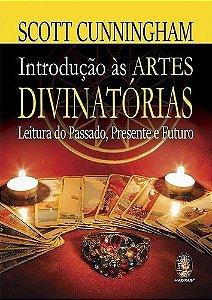INTRODUÇÃO AS ARTES DIVINATÓRIAS