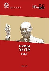 Tancredo Neves. Perfis Parlamentares