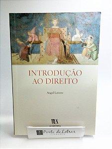 INTRODUÇÃO AO DIREITO - ANGEL LATORRE
