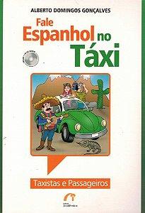 Fale Espanhol No Táxi - Taxistas E Passageiros