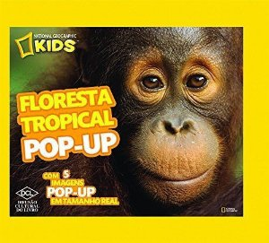 Floresta Tropical Pop-Up - Série National Geographic Kids