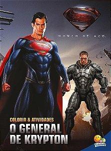 Colorir E Atividades (GD)-Homem De Aço: O General De Krypton