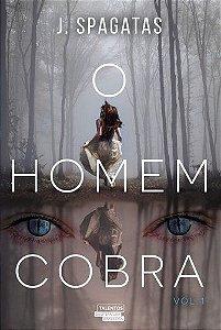 O Homem Cobra (Volume 1)