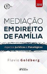 Mediação Em Direito De Família. Aspectos Jurídicos E Psicológicos