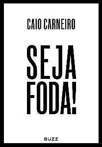 Seja Foda!