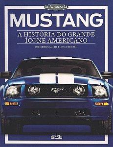 Mustang: A História Do Grande Ícone Americano