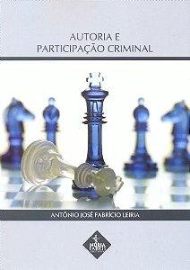 Autoria e Participação Criminal
