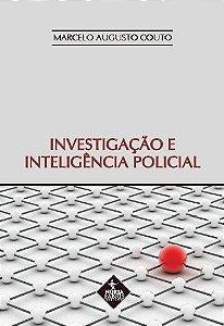 Investigação E Inteligencia Policial