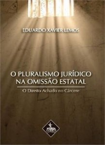 O Pluralismo Jurídico Na Omissão Estatal