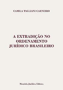 A Extradição No Ordenamento Jurídico Brasileiro