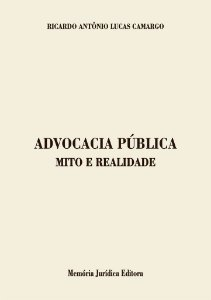 Advocacia Pública - Mito E Realidade