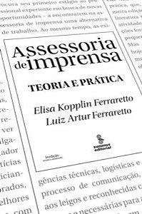 Assessoria De Imprensa - Teoria E Prática