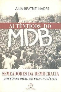 Autenticos Do Mdb - Semeadores Da Democracia