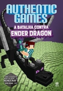 Authenticgames - A Batalha Contra Ender Dragon - Vol 03