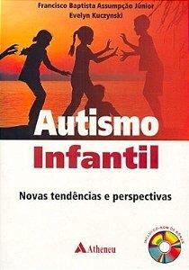 Autismo Infantil - Novas Tendências E Perspectivas