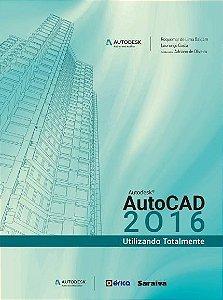 Autocad 2016 - Utilizando Totalmente