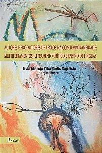Autores E Produtores De Textos Na Contemporaneidade