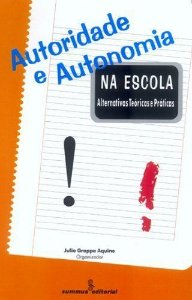 Autoridade E Autonomia Na Escola