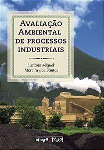 Avaliação Ambiental De Processos Industriais - 04 Ed