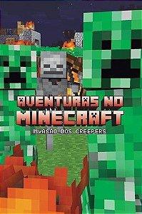 Aventuras No Minecraft - Invasão Dos Creepers