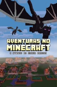 Aventuras No Minecraft - O Ataque Do Ender Dragon