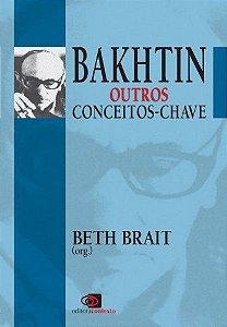 Bakhtin Outros Conceitos - Chave