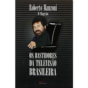 Bastidores Da Televisão Brasileira