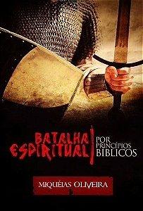 Batalha Espiritual Por Princípios Bíblicos