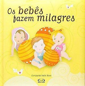 Os Bebês Fazem Milagres