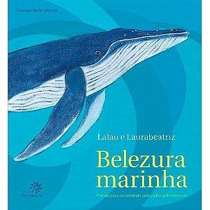 Belezura Marinha, Poesia Para Os Animais Ameaçados Pelo Homem