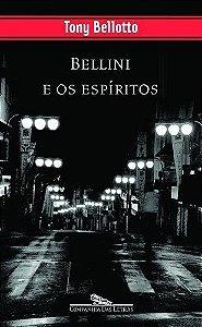 Bellini E Os Espíritos