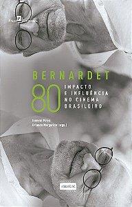 Bernardet 80: Impacto E Influência No Cinema Brasileiro