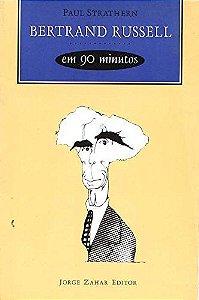 Bertrand Russell Em 90 Minutos