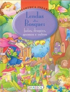 Lendas Do Bosque - Volume 3