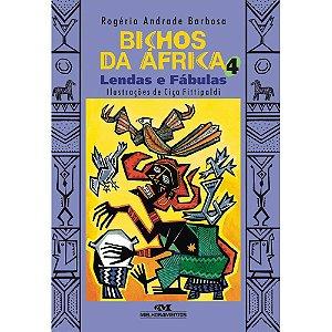 Bichos Da África 4: Lendas E Fábulas
