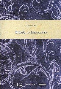 Bilac, O Jornalista - 3 Volumes