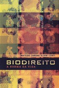 Biodireito. A Norma Da Vida
