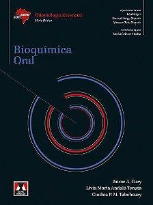 Bioquímica Oral: Odontologia Essencial - Parte Básica