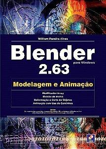 Blender 2.63. Modelagem E Animação