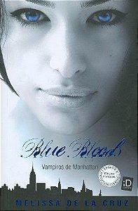 Blue Bloods. Vampiros De Manhattan