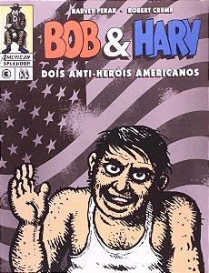 Bob & Harv - Dois Anti-Herois