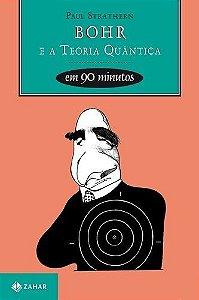 Bohr E A Teoria Quântica Em 90 minutos