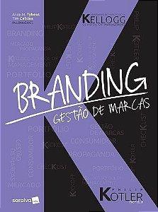 Branding - Gestão De Marcas - Kellogg