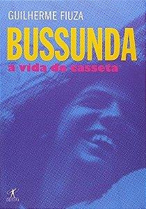 Bussunda - A Vida De Casseta