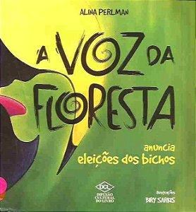 A Voz Da Floresta